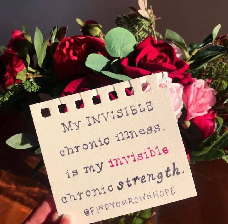 My invisible chronic illness is my invisible chronic strength